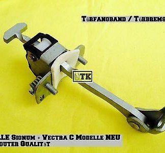 NEU ORG OPEL alle Vectra C & Signum Modelle Türbremse Türfangband #GM9229750