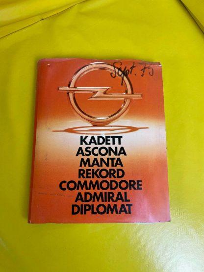 ORIGINAL OPEL Broschüre + Werksfotos, Kadett Ascona Manta Rekord Commodore