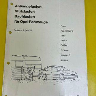 ORIGINAL Opel Broschüre Anhängelasten Stützlasten Dachlasten Ausgabe August 1992