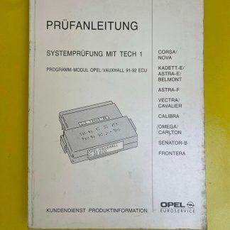 ORIGINAL Opel Prüfanleitung Systemprüfung mit Tech 1 Programm-Modul 91-92 ECV