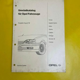 ORIGINAL Opel Umrüstkatalog für Opel Fahrzeuge Ausgabe August 1992
