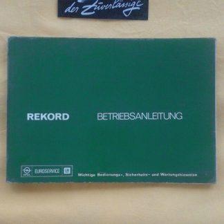 ORIGINAL OPEL Betriebsanleitung Handbuch Serviceheft Rekord D