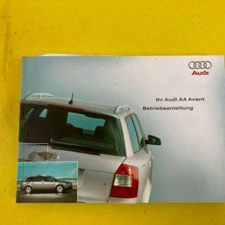 Original Audi A4 Avant Betriebsanleitung Audi