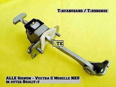 OPEL Signum alle Modelle Türbremse Türfangband Fangband Halteband Tür CDTi OPC