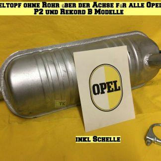 Mitteltopf o Rohr ü. Achse alle Opel P1 + P2 + Rekord B Auspuff Auspufftopf Topf