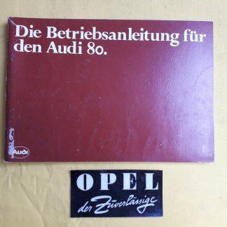 ORIGINAL Audi Betriebsanleitung Serviceheft Handbuch Audi 80 Ausgabe 1981