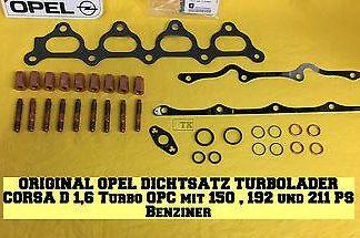 NEU ORG Opel XXL Dichtsatz Turbolader Corsa D 1,6 Turbo OPC 150 PS 192 PS 211 PS